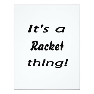 It's a racket thing! custom announcements