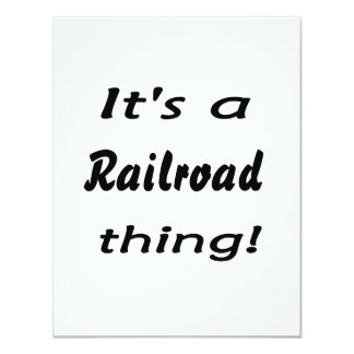 It's a railroad thing! 4.25x5.5 paper invitation card