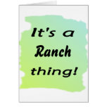 It's a ranch thing! greeting card