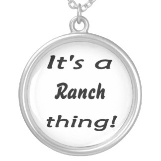 It's a ranch thing! round pendant necklace