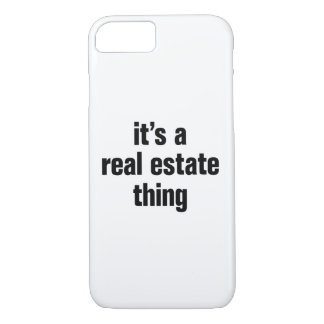 its a real estate thing iPhone 8/7 case