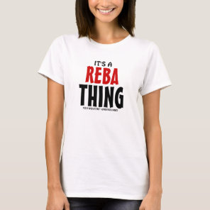 It's a Reba thing you wouldn't understand T-Shirt