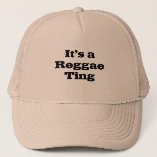Its a Reggae Ting Trucker Hat