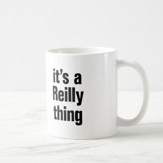 its a reilly thing coffee mug