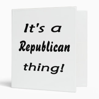 It's a Republican thing! 3 Ring Binder