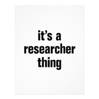 """its a researcher thing 8.5"""" x 11"""" flyer"""