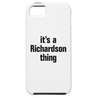 its a richardson thing iPhone 5 cover