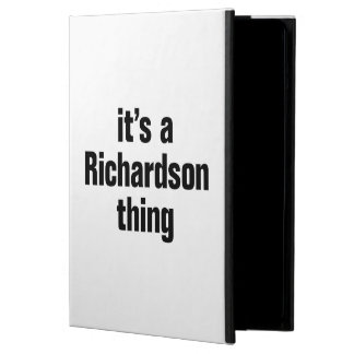 its a richardson thing case for iPad air