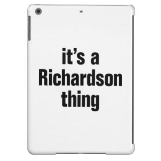 its a richardson thing iPad air covers