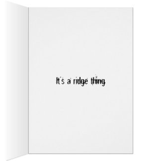 It's a ridge thing stationery note card
