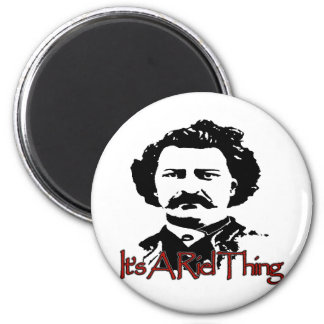 ITS A RIEL THING 2 INCH ROUND MAGNET