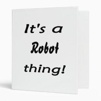 It's a robot thing! 3 ring binder