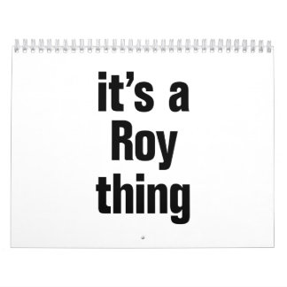 its a roy thing calendar