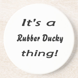 It's a rubber ducky thing! coaster