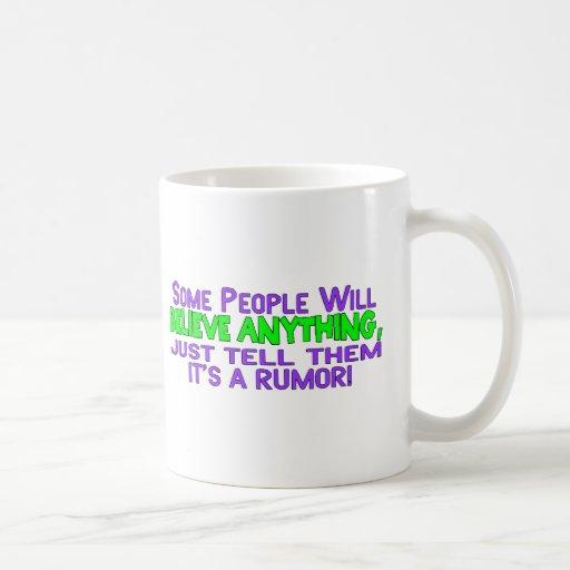 It's A Rumor Classic White Coffee Mug