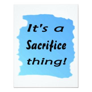 It's a sacrifice thing! 4.25x5.5 paper invitation card