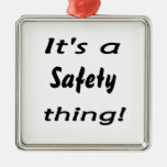 It's a safety thing! square metal christmas ornament