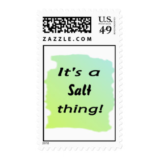 It's a salt thing! postage
