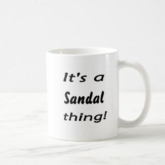 it's a sandal thing! coffee mug