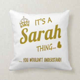It's a Sarah thing Throw Pillow