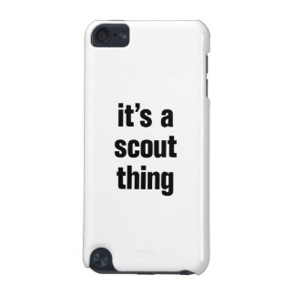 its a scout thing iPod touch (5th generation) cases