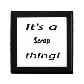 It's a scrap thing! trinket boxes