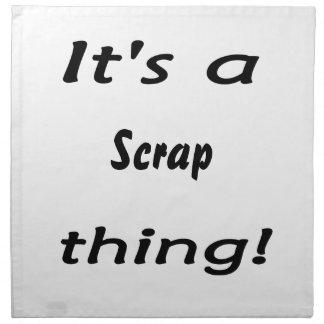 It's a scrap thing! napkin