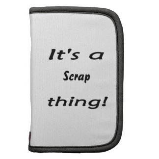 It's a scrap thing! planners