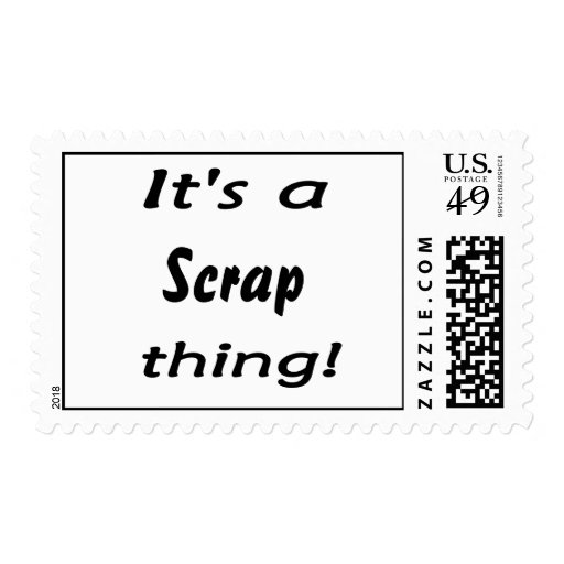 It's a scrap thing! Scrapper design swag Postage Stamp