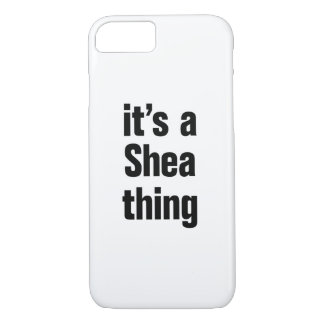 its a shea thing iPhone 8/7 case