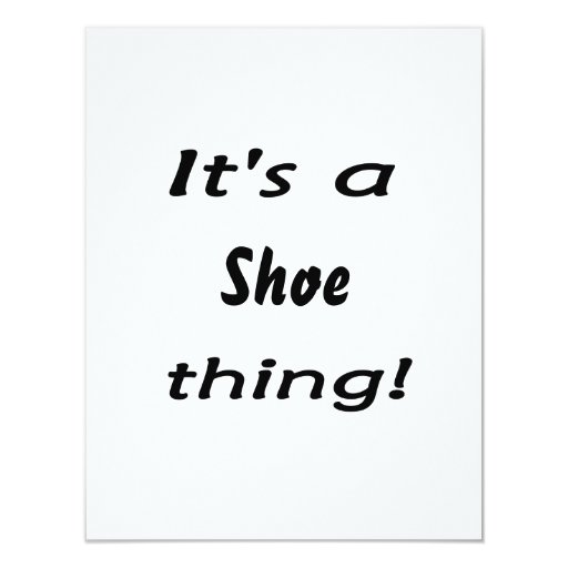 It's a shoe thing! invite