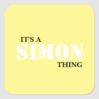 IT'S A SIMON THING SQUARE STICKER