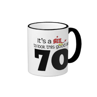 It's A Sin to Look This Good at 70 Ringer Coffee Mug