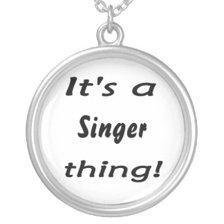 It's a singer thing! round pendant necklace