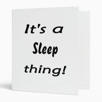 It's a sleep thing! 3 ring binder