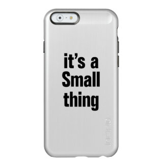 its a small thing incipio feather® shine iPhone 6 case