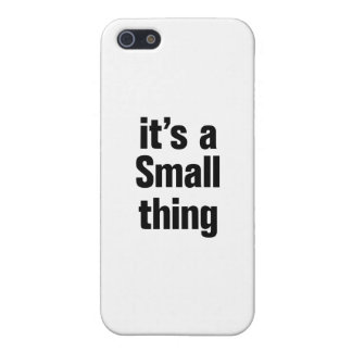 its a small thing iPhone 5/5S cases