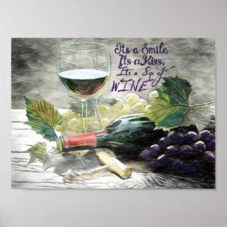 It's A Smile, It's A Kiss, It's A Sip Of Wine Poster