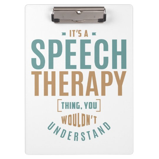 Its A Speech Therapy Thing Gift Ideas Clipboard