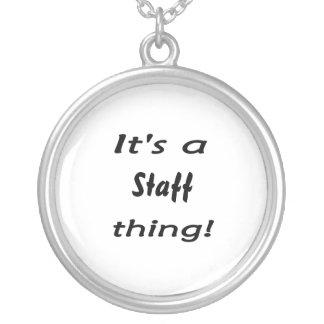 It's a staff thing! custom jewelry
