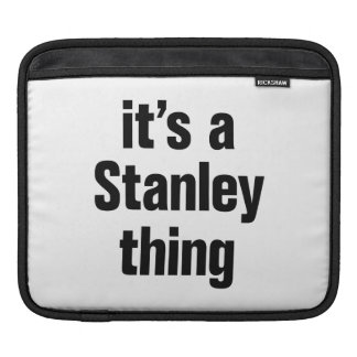 its a stanley thing sleeve for iPads