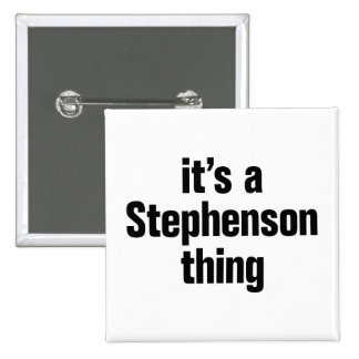 its a stephenson thing 2 inch square button