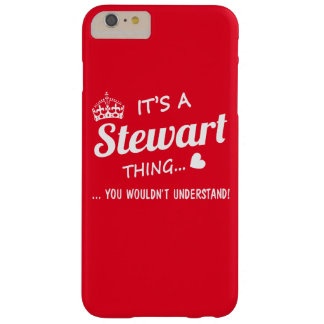 It's a Stewart thing Barely There iPhone 6 Plus Case