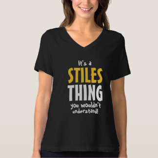 It's a Stiles thing you wouldn't understand T-Shirt