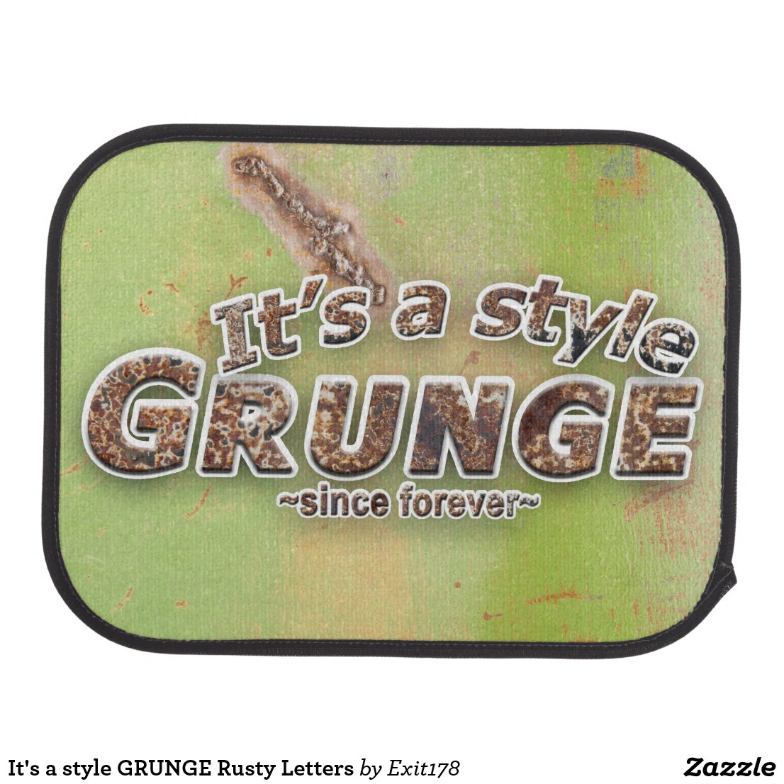 It's a style GRUNGE Rusty Letters Car Mat