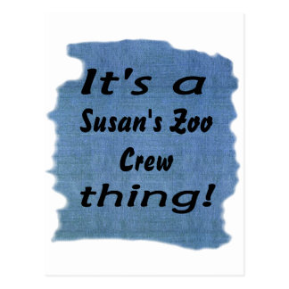 It's a Susan's Zoo Crew thing! Postcard