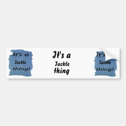 It's a tackle thing! bumper stickers
