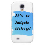 It's a tailgate thing! samsung galaxy s4 cases