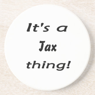 It's a tax thing! beverage coaster