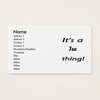 It's a tea thing! business card